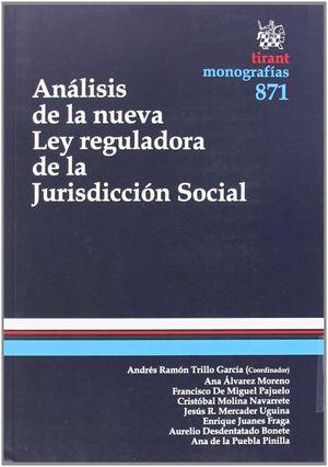 ANÁLISIS DE LA NUEVA LEY REGULADORA DE LA JURISDICCIÓN SOCIAL