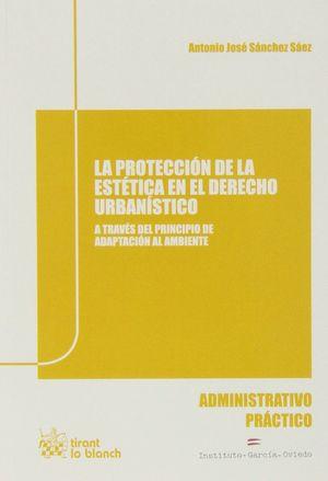 LA PROTECCION DE LA ESTETICA EN EL DERECHO URBANISTICO