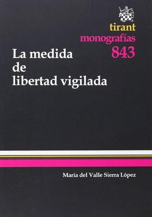 LA MEDIDA DE LIBERTAD VIGILADA