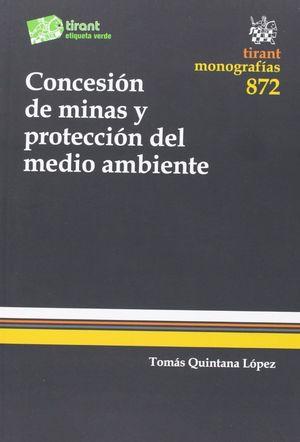 CONCESIÓN DE MINAS Y PROTECCIÓN DEL MEDIO AMBIENTE
