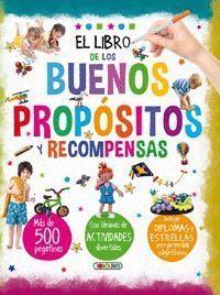 EL LIBRO DE LOS BUENOS PROPÓSITOS Y RECOMPENSAS
