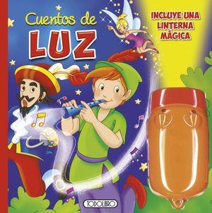 CUENTOS DE LUZ (INCLUYE UNA LINTERNA MÁGICA)