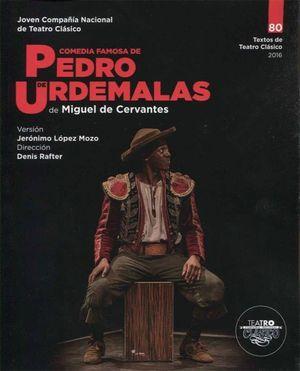 COMEDIA FAMOSA DE PEDRO DE URDEMALAS MIGUEL DE CERVANTES Nº80