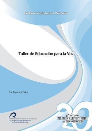 TALLER DE EDUCACIÓN PARA LA VOZ
