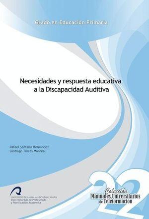 NECESIDADES Y RESPUESTA EDUCATIVA A LA DISCAPACIDAD AUDITIVA