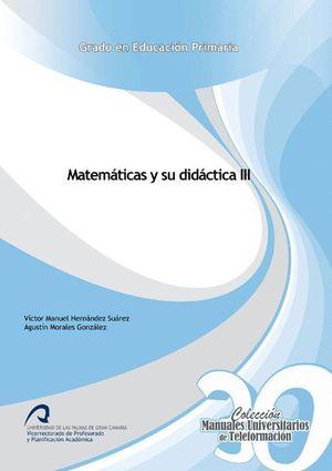 MATEMÁTICAS Y SU DIDÁCTICA III