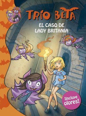 EL CASO DE LADY BRITANIA (TRÍO BETA. OLORES 2)