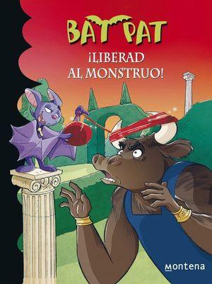 BAT PAT ¡LIBERAD AL MONSTRUO!