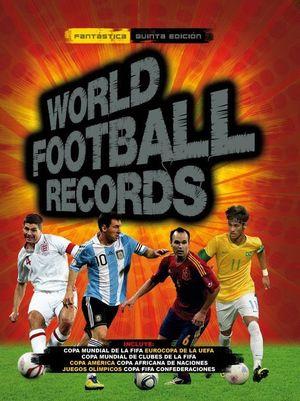 WORLD FOOTBALL RECORDS 2014