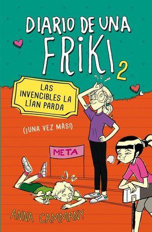 LAS INVENCIBLES LA LÍAN PARDA (DIARIO DE UNA FRIKI 2)