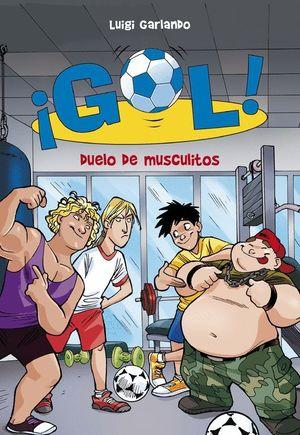 DUELO DE MUSCULITOS (SERIE ¡GOL! 26)
