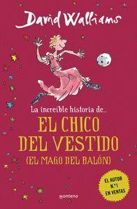 LA INCREIBLE HISTORIA DE... EL MAGO DEL BALON