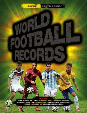 WORLD FOOTBALL RECORDS 2015