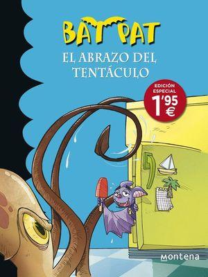 EL ABRAZO DEL TENTACULO BAT PAT
