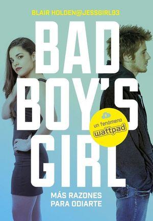 MAS RAZONES PARA ODIARTE (BAD BOY'S GIRL 2)