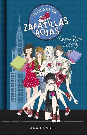 EL CLUB DE LAS ZAPATILLAS ROJAS 10 NUEVA YORK, LET¦S GO