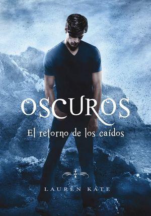 EL RETORNO DE LOS CAIDOS (OSCUROS 6)