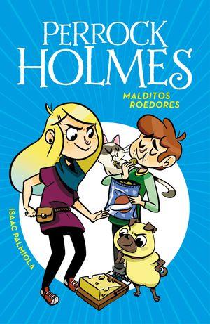 MALDITOS ROEDORES (PERROCK HOLMES 8)