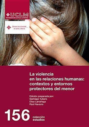 VIOLENCIA EN LAS RELACIONES HUMANAS