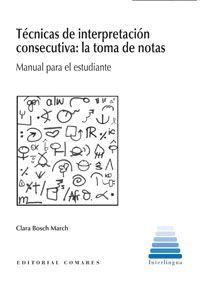 TÉCNICAS DE INTERPRETACIÓN CONSECUTIVA: LA TOMA DE NOTAS.