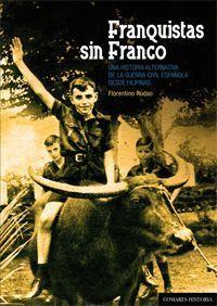FRANQUISTAS SIN FRANCO