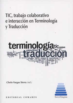 TIC TRABAJO COLABORATIVO E INTERACCION EN TERMINOLOGIA Y