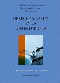 DERECHO Y SALUD EN LA UNIÓN EUROPEA.