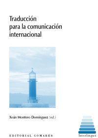 TRADUCCIÓN PARA LA COMUNICACIÓN INTERNACIONAL.