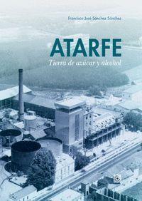 ATARFE TIERRA DE AZUCAR Y DE ALCOHOL