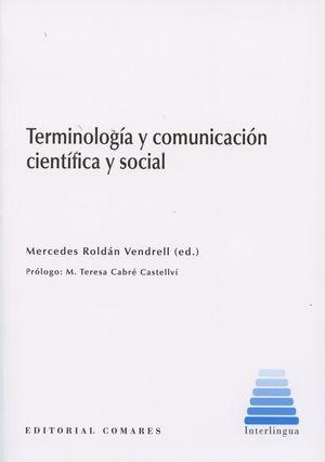 TERMINOLOGIA Y COMUNICACION CIENTIFICA Y SOCIAL