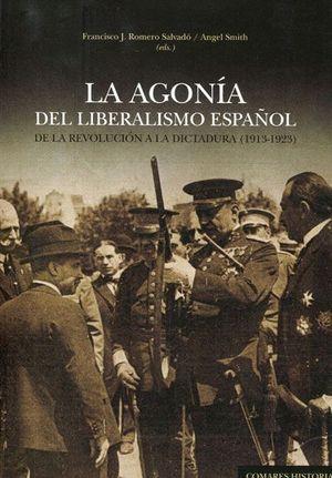 LA AGONIA DEL LIBERALISMO ESPAÑOL