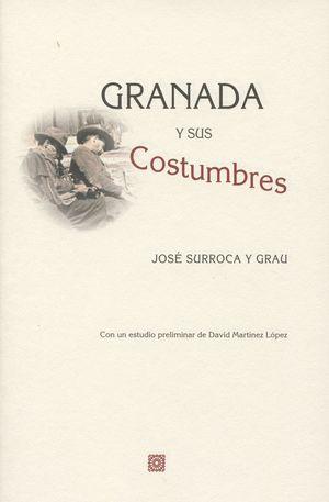 GRANADA Y SUS COSTUMBRES