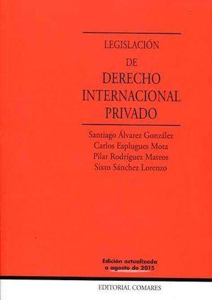 LEGISLACION DE DERECHO INTERNACIONAL PRIVADO (AGOSTO 2015)