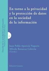 EN TORNO A LA PRIVACIDAD Y LA PROTECCION DE DATOS EN LA SOCIEDAD