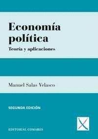 ECONOMIA POLITICA TEORIA Y APLICACIONES 2ªED.2015