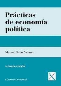 PRACTICAS DE ECONOMIA POLITICA 2ªED.2015