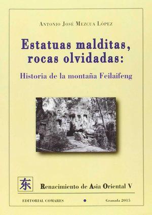 ESTATUAS MALDITAS, ROCAS OLVIDADAS