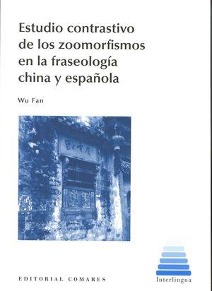 ESTUDIO CONTRASTIVO DE LOS ZOOMORFISMOS EN LA FRASEOLOGIA CHINA