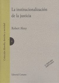 LA INSTITUCIONALIZACION DE LA JUSTICIA