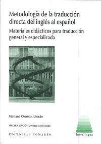 METODOLOGIA DE LA TRADUCCION DIRECTA DEL INGLES AL ESPAÑOL