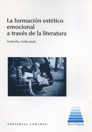 LA FORMACION ESTETICO EMOCIONAL A TRAVES DE LA LITERATURA
