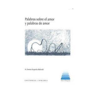 PALABRAS SOBRE EL AMOR Y PALABRAS DE AMOR