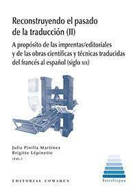 RECONSTRUYENDO EL PASADO DE LA TRADUCCIÓN (II)