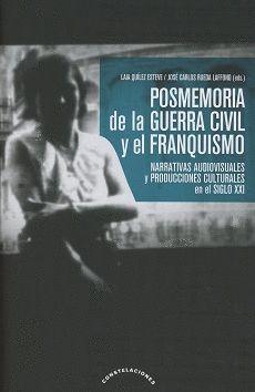POSMEMORIA DE LA GUERRA CIVIL Y EL FRANQUISMO