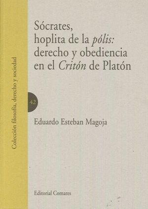 SOCRATES HOPLITA DE LA POLIS DERECH Y OBEDIENCIA EN EL CRITON