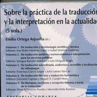 SOBRE LA PRACTICA DE LA TRADUCCION Y LA INTERPRETACION EN LA ACTUALIDAD CDROM 5VOLS.