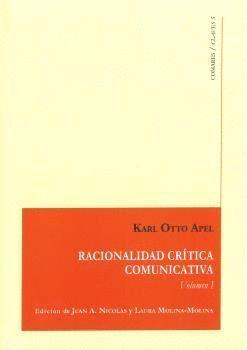 RACIONALIDAD CRITICA COMUNICATIVA VOL.I