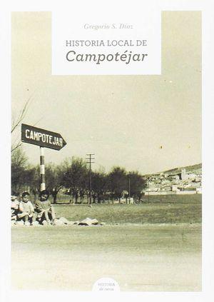 HISTORIA LOCAL DE CAMPOTÉJAR