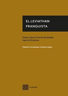 EL LEVIATHÁN FRANQUISTA
