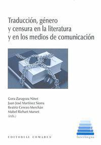TRADUCCION, GENERO Y CENSURA EN LA LITERATURA Y EN LOS MEDIOS DE COMUNICACION